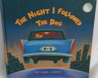 The Night I followed The Dog ~ By Nina Laden ~ 1994