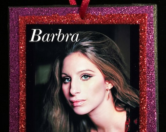 "Barbra Streisand ""Hello Gorgeous"" Glitter Ornament"