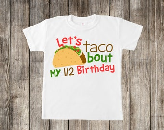 Let's Taco About My Birthday Little Kids T-shirt or Baby Onesie