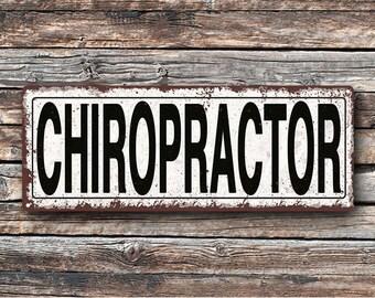 Chiropractor Metal Street Sign, Rustic, Vintage    TFD2030