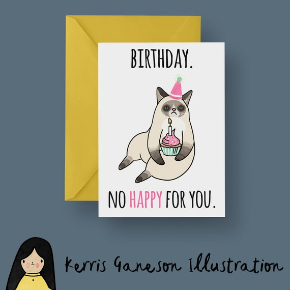 Grumpy cat no happy birthday for you card cat greeting card bookmarktalkfo Image collections
