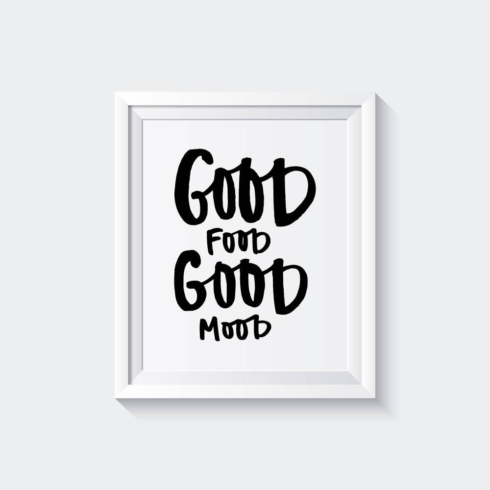 Good Food Good Mood food print kitchen art quote foodie