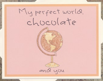 I Love You Card, Funny Romance Card, Chocolate Card, Funny Love Card, Chocolate Lover, Globe Card, Perfect World, Love Card, Food Card