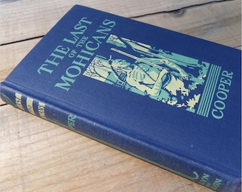 The Last of the Mohicans, HISTORICAL NOVEL, 1945, James Fenimore Cooper, Vintage Classic Literature
