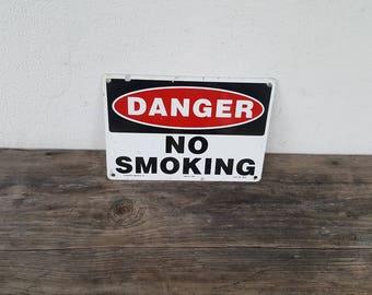 Vintage DANGER No Smoking Metal Industrial/Factory Sign - Work Safety