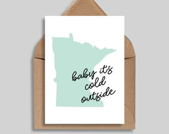 Baby It's Cold Outside, Minnesota, Winter Card, Holiday Card, Christmas, Snow