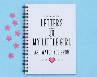 "baby shower gift, Letters to My Little Girl... 5""x 7"" Journal, notebook, diary, memory book, scrapbook, letters to child, growing up, gift"