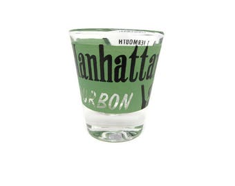 Vintage Shot Glass - Manhattan Bourbon - Bourbon Item - Mid Century Glass - Mid Century Barware - Federal Glass - Man Cave Decor - Bartender
