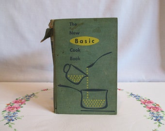 The New Basic Cook Book 1957 Revised and Enlarged Edition