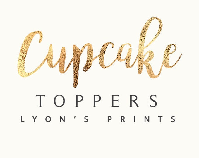 Add On _ Matching Cup Cake Topper _ Printable/Digital file