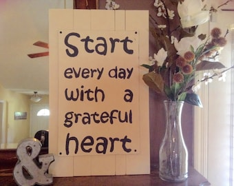 Start every day with a grateful heart hand painted wood sign large custom wall hanging living room