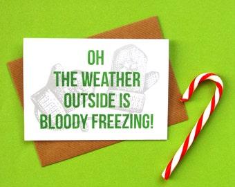 Christmas Card, Funny Christmas Card, Funny Holiday Card, Christmas Humour, Funny Xmas Card, Christmas Card for Him, Funny Christmas Carols