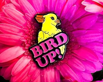 BIRD UP! enamel pin