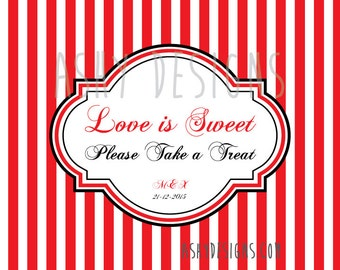 Lolly Table Buffet Printable Sign 5x7 DIY - Stripes Butterflies - Custom Colors - Love is Sweet Please Take a Treat - Red Candy - LBS01