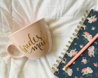 Bridesmaid Mug, Bridesmaid Gift, Maid of Honor Mug, Gift for Bridesmaid, Bridesmaid Proposal, Bridal Party Gift, Wedding Mug, Bridal Shower