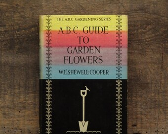1960s gardening book The A.B.C. of Garden Flowers