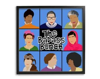 The Badass Bunch- Feminist Girl Gang, Feminist Wall Art Decor
