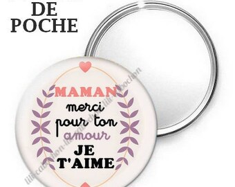 Mirror - badge - 56mm - thank you for your love MOM I love you
