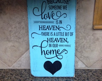 ON SALE distressed heaven sign - heaven sign - love sign - memorial sign - home sign - inspirational signs - heaven signs - heaven in our ho