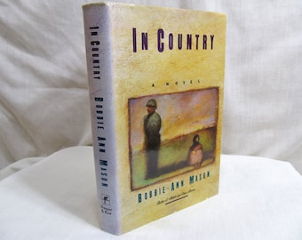 In Country, Bobbie Ann MASON, Harper & Row 1985 Hardcover First Edition, Coming of Age Fiction Novel Vietnam Era Made Into Movie