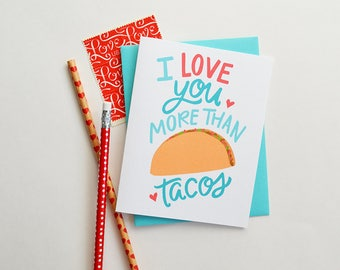 I love you more than tacos, Valentine, taco lover, Galentine's Day, Kid's Valentine, Happy Valentine's Day