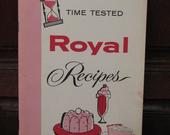 Vintage Royal Recipes, Time Tested Royal Recipes, Pudding and Gelatin Recipe Booklet, Jello Cookbook, Royal Brand Gelatin