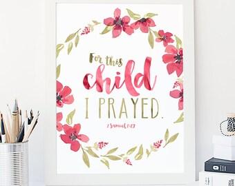 1 Samuel 1:27, Nursery Print, Scripture Print, Child's Room Decor, Typographic Print, For this child I prayed Wall Quote, Adoption Print