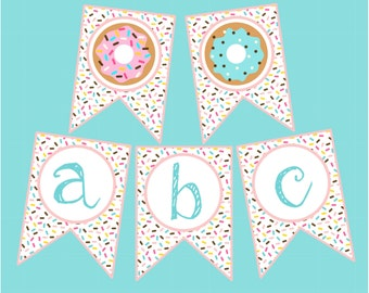 Sprinkle Donut Banner. Full Alphabet, Numbers & Donuts. For Birthday Party, Baby Shower, Class, Printable Banner, Instant Digital Download.