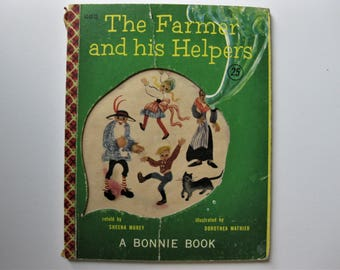 Vintage The Farmer and his Helpers,  1954, A Bonnie Book