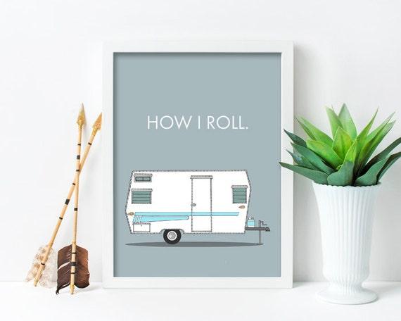 """framed wall art, framed art prints, large framed art, large framed wall art, wall art prints, colorful, retro camper, campers - """"How I Roll"""""""