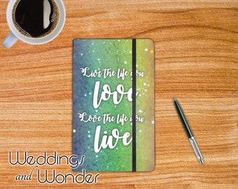 Live The Life You Love... - Designer Bullet Journal Dotted Notebook