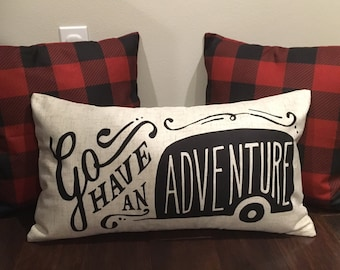 Go have an Adventure pillow cover