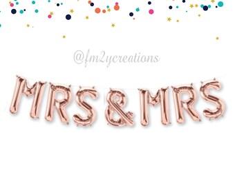 Mrs Mrs   MRS AND MRS   Mrs and Mrs Sign   Mrs & Mrs Lesbian Wedding   Lesbian Engagement Rose Gold Letter Balloon Banner   Lesbian Wedding
