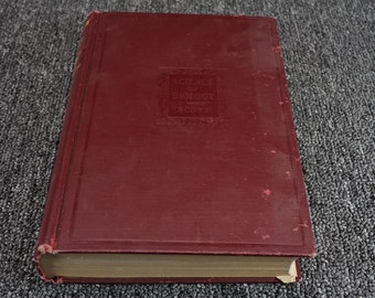 The Science Of Biology An Introductory Study By George Scott C. 1925