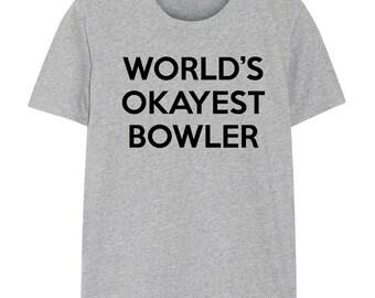Bowling T-shirt, Bowling gift, World's Okayest Bowler shirt, Men & Women - 146