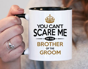 Brother  of the Groom, Brother  of the Groom Mug , Brother  of the Groom shower gift , Brother  of the Groom gift idea , Brother