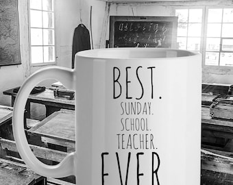 Best Sunday School Teacher Ever Mug | Thank You Gift for Teacher | Bible Study Gift | Religious Studies Gift | Sunday School Gift Idea