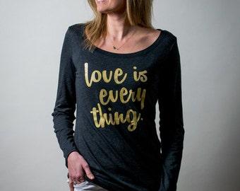 Love is everything (Vintage Black Long Sleeve)