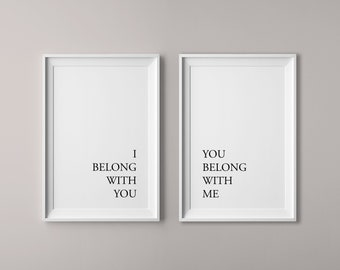 I Belong With You You Belong With Me, Bedroom Decor, Printable, Rustic Decor Art, Typography, Minimalist Print, Wedding Download Digital art