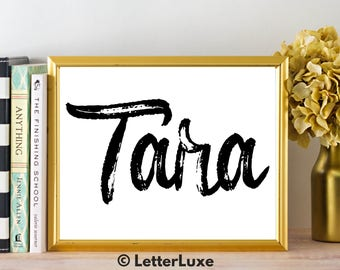 Tara Name Art - Printable Gallery Wall - Living Room Printable - Digital Print - Bedroom Decor - Last Minute Gift for Mom or Girlfriend