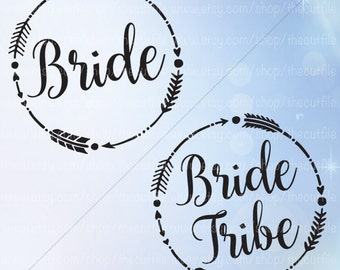 Bride Tribe svg, wedding svg bundle, Arrow frame svg, wedding party shirt design, cut files for silhouette and cricut