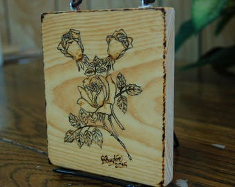 A Rose is a Rose is a Rose. Three perfect roses woodburned, this is a perfect unique gift.