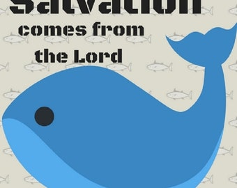 Salvation comes from the Lord - Jonah 2:9 - JPEG Digital Download - PNG & PDF also available