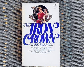 The Iron Crown: Clare barroll (1976) Vintage Historical Romance