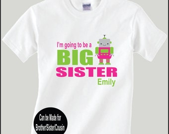Personalized Robot Big Sister Shirt Big Sister Birth Announcement Shiet