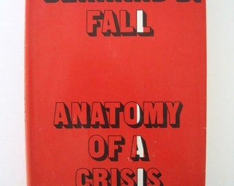 Anatomy of a Crisis by Bernard B. Fall -- 1969 First Edition
