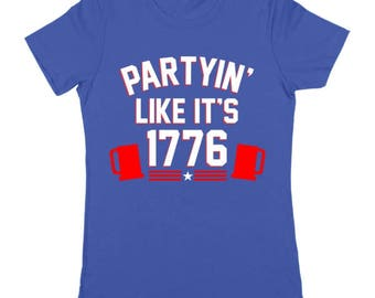 Partying Like Its 1776 Humor Merica Drinking July 4Th Party Women's Jr Fit T-Shirt DT1179