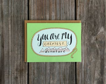 You Are My Greatest Adventure Anniversary Card,  Greatest Adventure Card for Him, Anniversary Card for Her