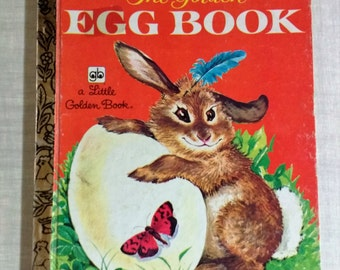 """Little Golden Book 478-1 """"The Golden Egg Book"""" Margaret Wise Brown 1979 / 11th Printing / Bunny and Duck Story / What Is In The Egg / Spring"""