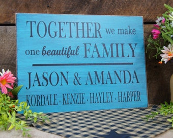 Personalized family sign TOGETHER we make one beautiful FAMILY, mom dad, kids names. Great Gift Creation Rustic Style Sign Home Decor